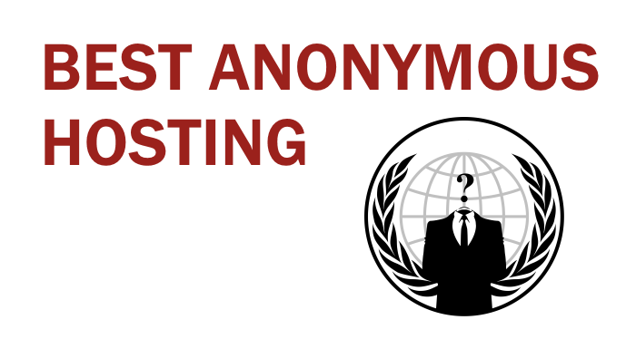 List of best anonymous hosting