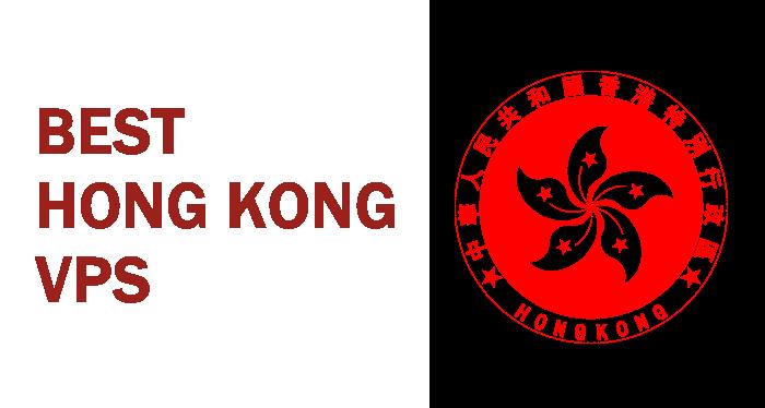 Best Hong Kong VPS Providers