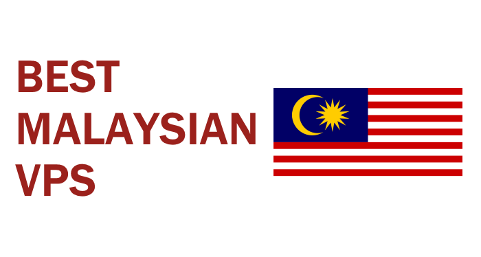 Best Malaysian VPS