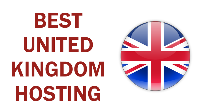 Best United Kingdom Hosting