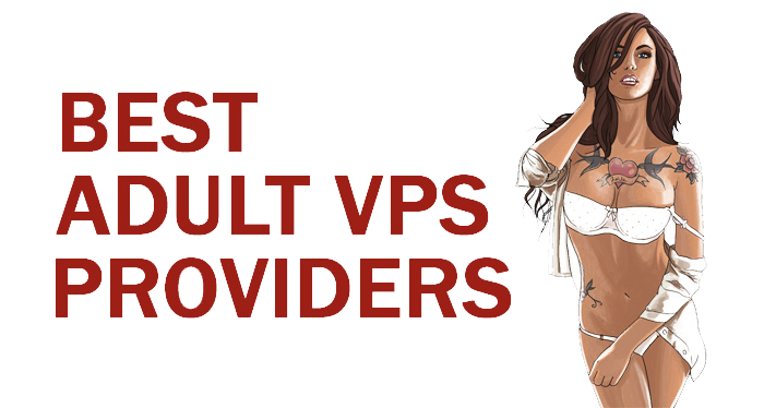 Best Adult VPS