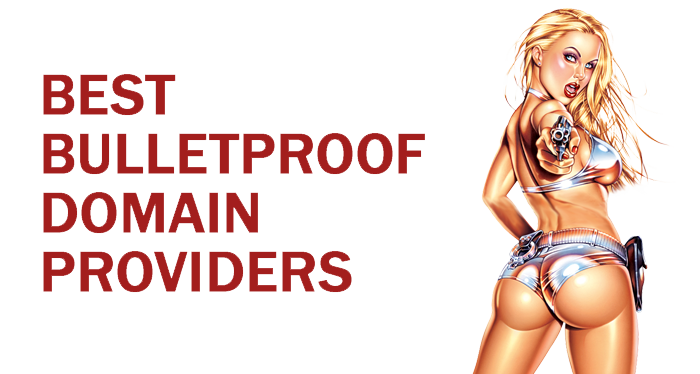 Best Bulletproof Domain Providers