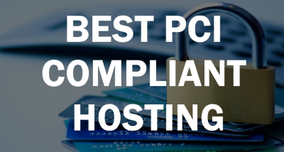 Best PCI Compliant Hosting